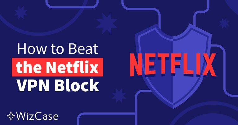 Les 10 meilleurs VPN pour regarder Netflix en 2020 + ESSAI GRATUIT