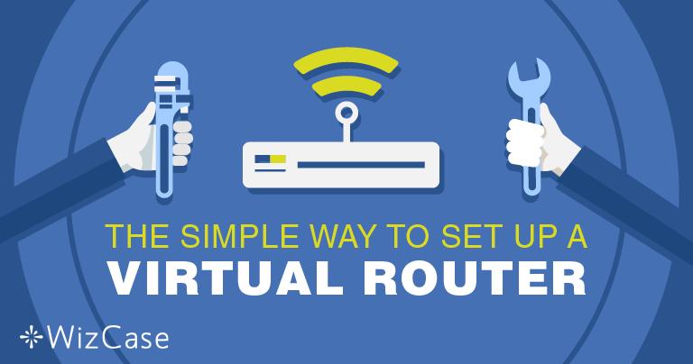 Configurer un routeur virtuel sur Windows avec un VPN