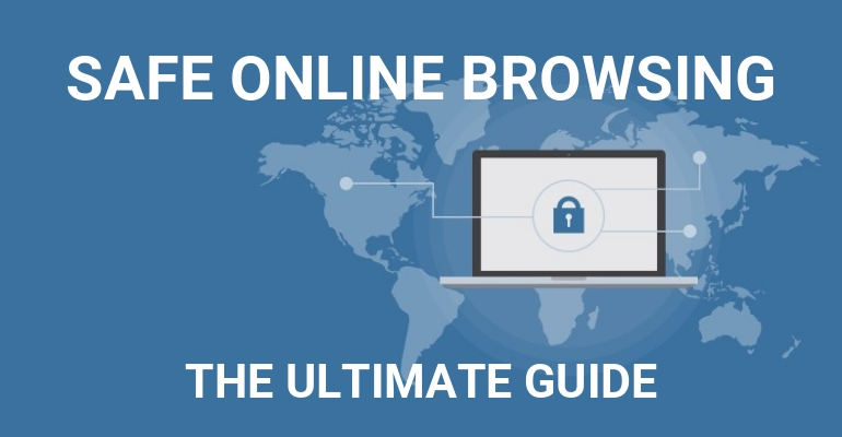 Le guide ultime de la navigation Internet sans danger