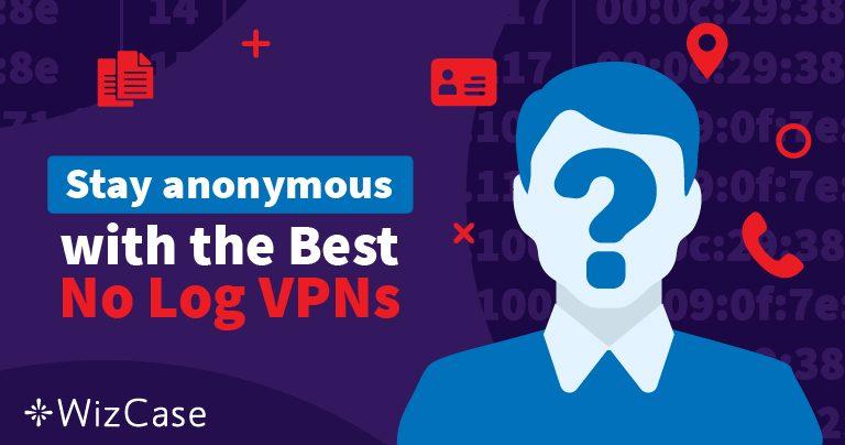 Les 5 meilleurs VPN sans journaux en 2020