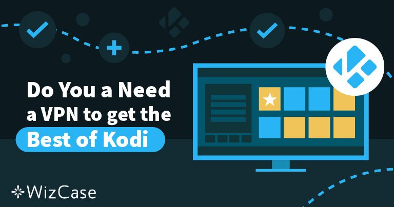 4 raisons de ne jamais utiliser Kodi sans VPN en 2019