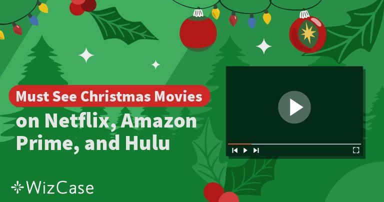 Les Meilleurs Films de Noël sur Netflix, Amazon Prime & Hulu