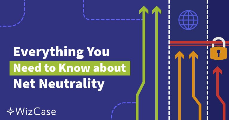 Qu'est-ce que la Neutralité du Net ? Guide Complet (2019)