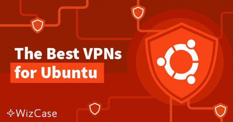 Tirez le Meilleur Parti d'Ubuntu avec un VPN