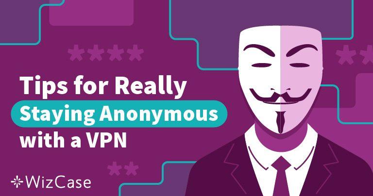 Comment cacher votre VPN et rester TOTALEMENT anonyme en 2019 ?
