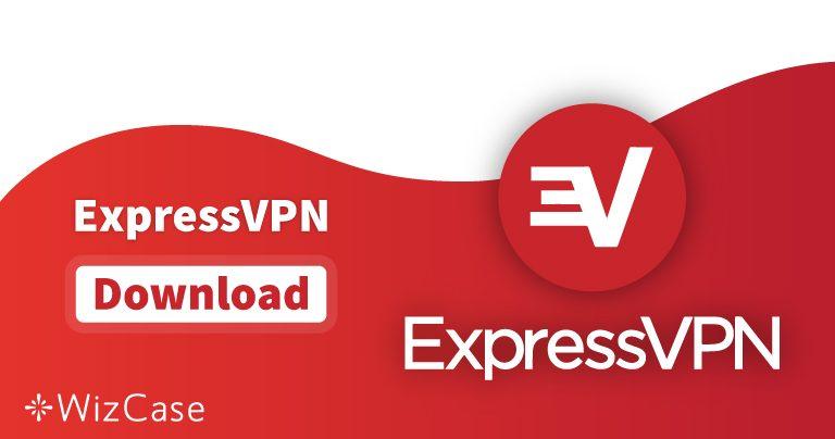 Téléchargez la dernière version (VRAIMENT GRATUITE) d'ExpressVPN