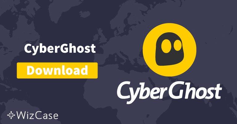 Télécharger CyberGhost (la dernière version) pour ordinateur et mobile
