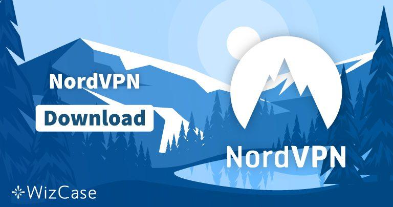 Télécharger NordVPN (dernière version) -Windows, macOS, etc.