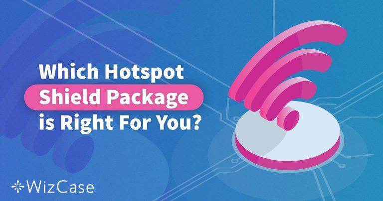 Hotspot Shield : est-ce que le VPN premium est VRAIMENT mieux que le gratuit ?