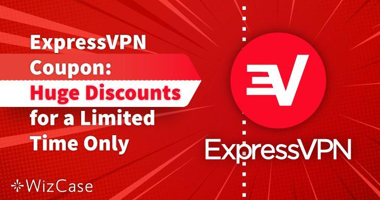 Coupon d'ExpressVPN valide pour 2020 : Obtenez jusqu'à 49 % de réduction dès aujourd'hui !