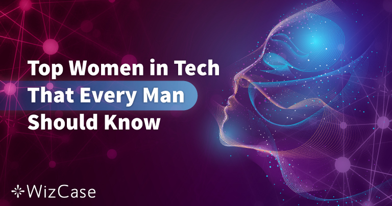 50 femmes dans l'industrie de la technologie que vous devez connaître