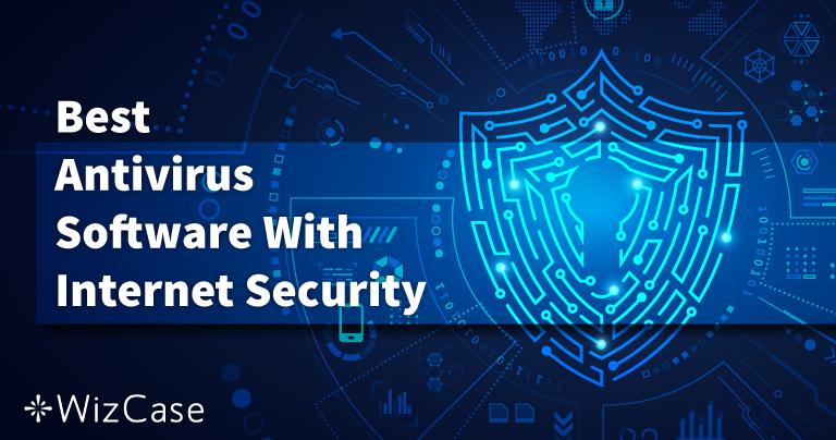 Les 5 meilleurs antivirus : Sécurité Internet pour PC, Mac et téléphone (2021)