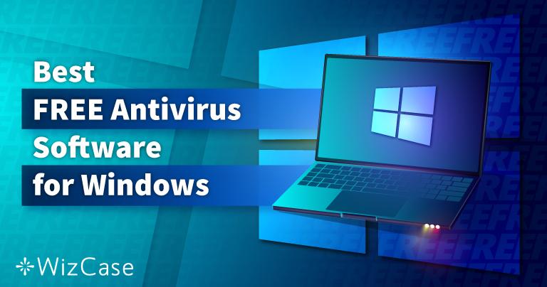 Meilleur Antivirus GRATUIT pour Windows – Top 6 en 2021
