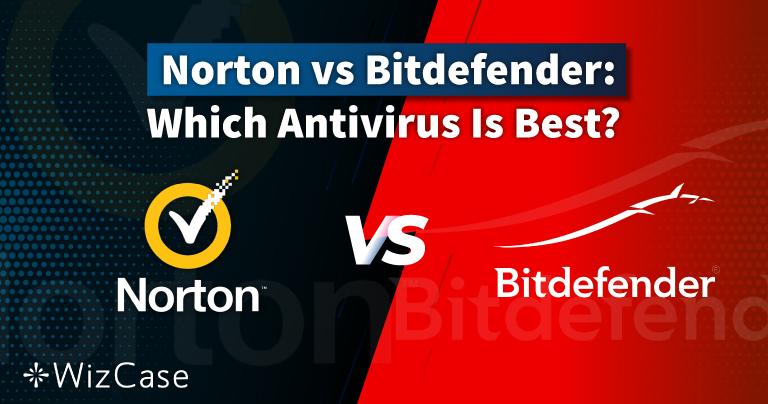 Norton vs Bitdefender en 2021 : quel antivirus est le meilleur ?