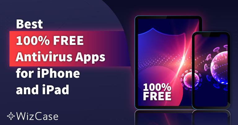 6 meilleures applis antivirus GRATUITES pour iPhone & iPad 2021
