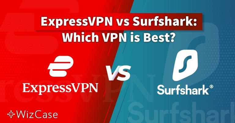 ExpressVPN vs Surfshark 2021 : lequel est le meilleur ?