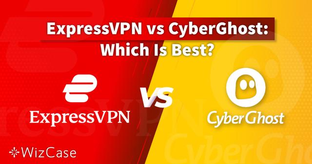 ExpressVPN vs CyberGhost 2021 : Lequel Est Vraiment Mieux ?